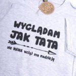 Koszulka szara z krótkim rękawem Wyglądam jak tata rozmiar 146
